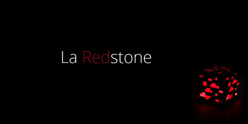 La Redstone - Bloc